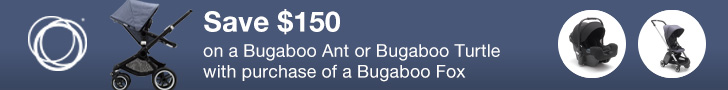 Save $150 on a Bugaboo Ant or Bugaboo Turtle with purchase of a Bugaboo Fox